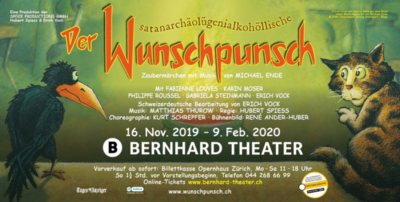 wunschpunsch, Erich Vock, Bernhard Theater, Kurt Schrepfer, Philppe Rousl, Fabienne Louves, spock productins