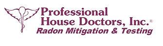 Professional House Doctors, Inc. Radon Mitigation and Testing