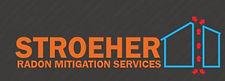 Stroeher Radon Mitigation Services