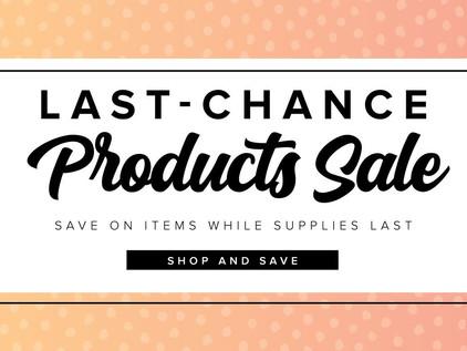 Last Chance Products Sale (廃盤商品一部セール)