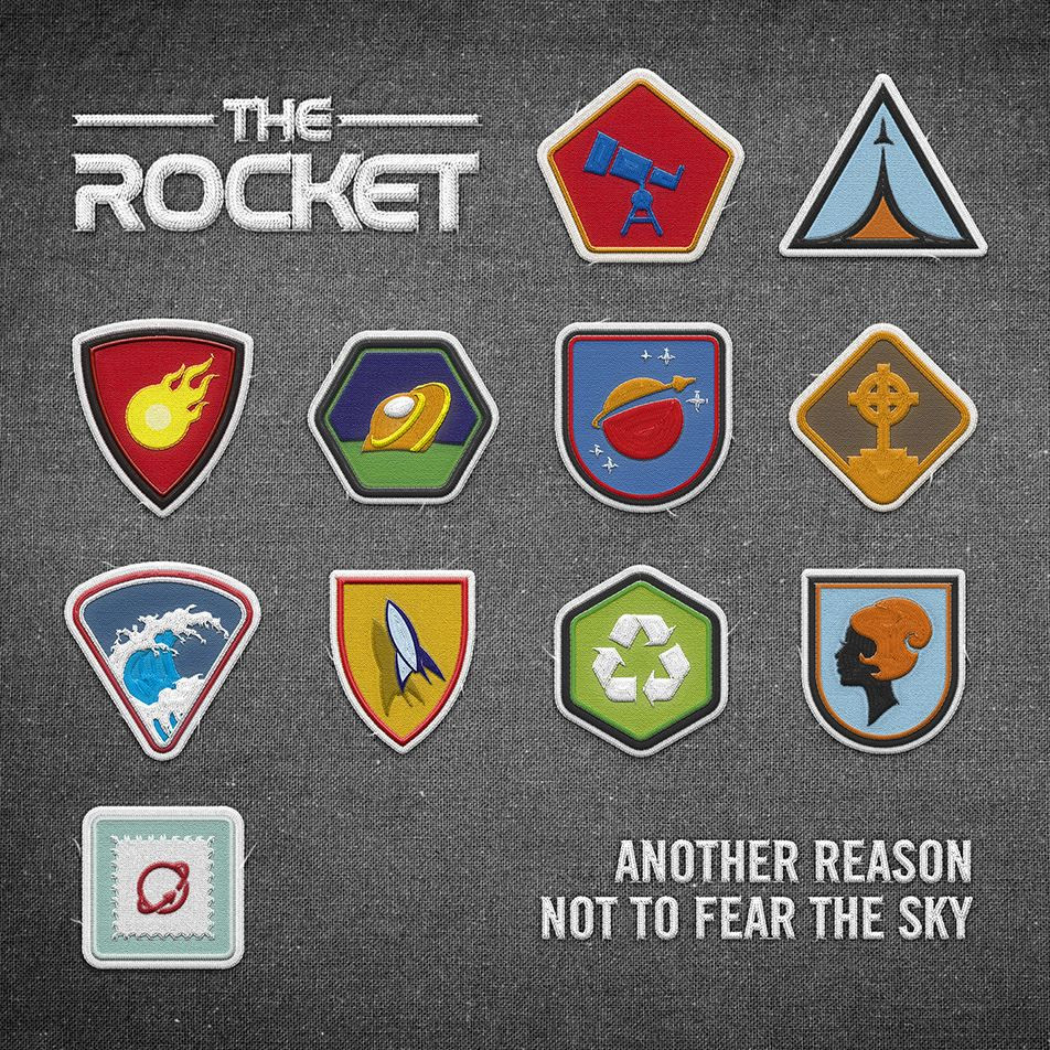 Another Reason Not To Fear The Sky - The Rocket