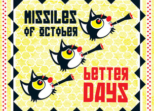 Missiles of October - Better Days ALBUM REVIEW