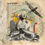 "DEAR YOUTH ""Heirloom"" ALBUM REVIEW"