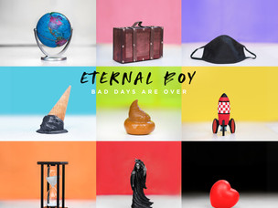 """ETERNAL BOY Releases """"Bad Days Are Over""""! ALBUM REVIEW"""