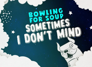 BOWLING FOR SOUP - Sometimes I Don't Mind SINGLE REVIEW