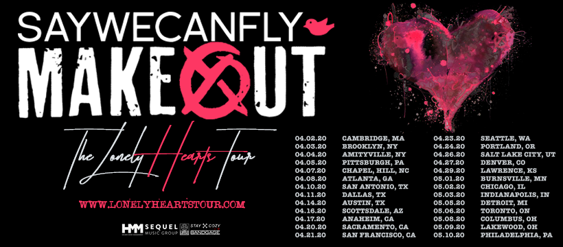 makeout saywecanfly tour