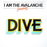 I Am The Avalanche Releases New Single DIVE