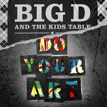 BIG D AND THE KIDS TABLE ANNOUNCE NEW ALBUM!