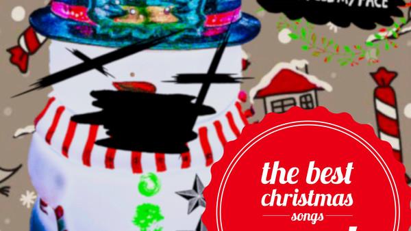 Best Christmas Songs EVER!