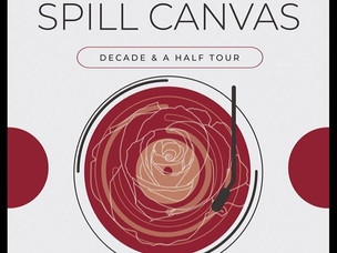THE SPILL CANVAS: A Parent's Perspective