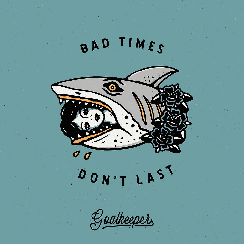 bad times don't last