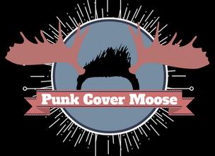 Punk Cover Moose Kickstarter to Fund Vinyls & CDs.