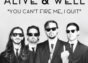 ALIVE AND WELL - Upcoming Tour and SINGLE RELEASE