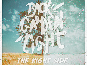 BACK GARDEN LIGHT - The Right Side SINGLE REVIEW
