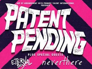 PATENT PENDING Announces UK Tour with ETERNAL BOY