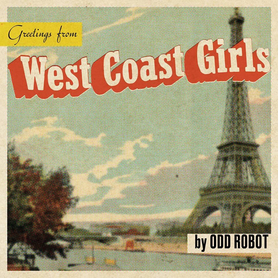 WEST COAST GIRLS - ODD ROBOT