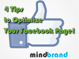 4 Tips To Optimize Your Facebook Page!