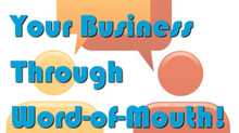 5 Ways To Grow Your Business Through Word-of-Mouth!