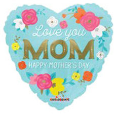 """Love You Mom Happy Mother's Day 18"""""""