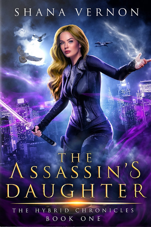 Signed Copy of The Assassin's Daughter, The Hybrid Chronicles Book One