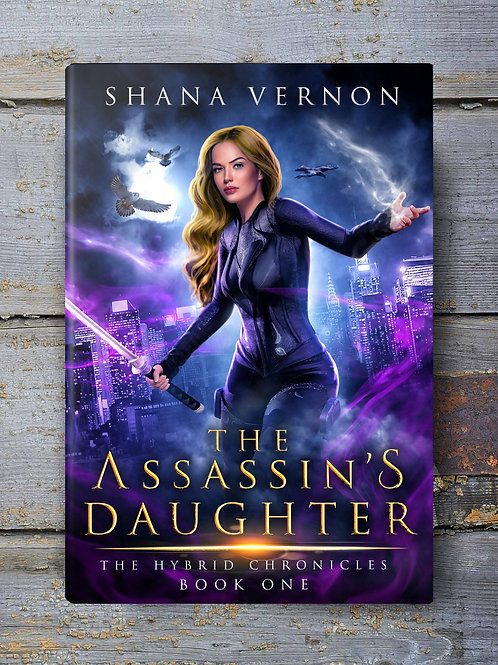 Signed Copy of The Hybrid Chronicles Book One: The Assassin's Daughter
