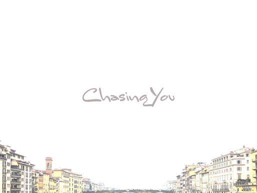 New Single: Chasing You