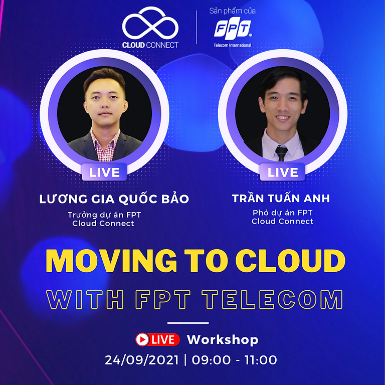 """FPT Webinar Series Ep#5 """"Moving to Cloud with FPT Telecom"""""""