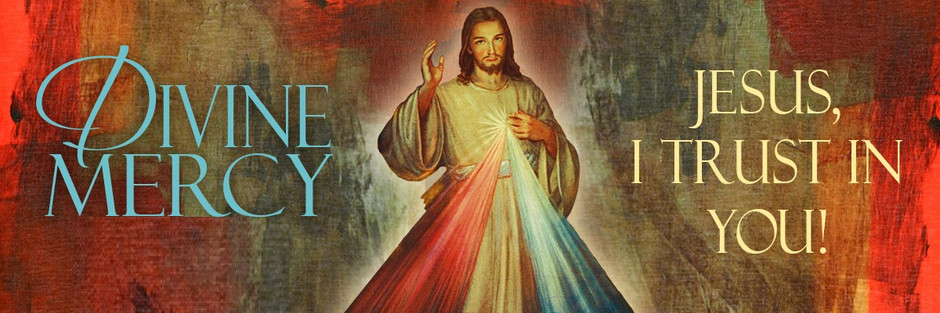 2nd Sunday of Easter - Divine Mercy Sunday