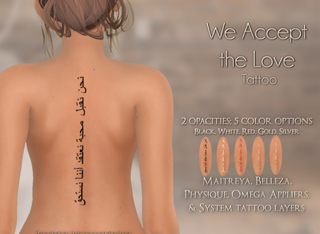 WE ACCEPT THE LOVE TATTOO