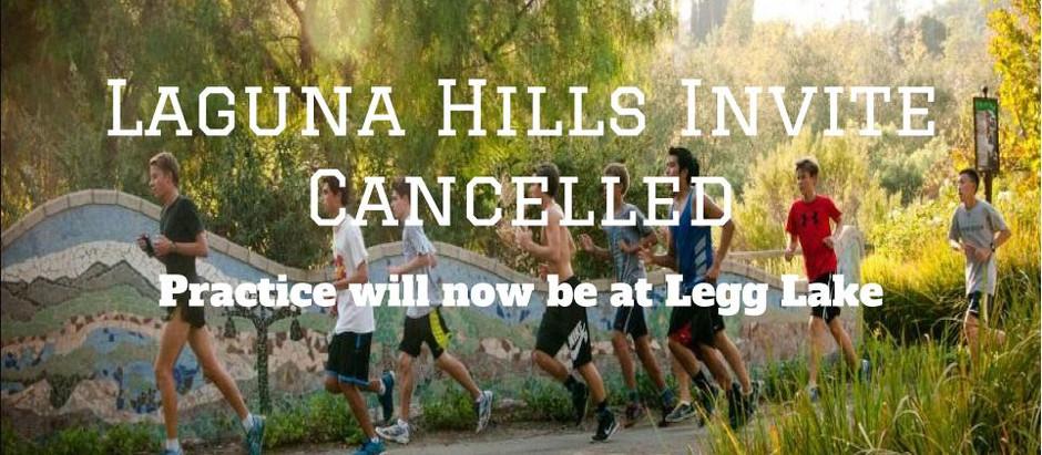 Laguna Hills Invite Cancelled