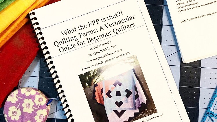 Instant Download - What the FPP is That?! Quilting Terms: A Vernacular Guide