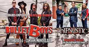 hIPNOSTIC- BulletBoys Canyon Montclair 101421 Rescheduled Version FB Event Ad UPDATED Flat
