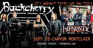 hIPNOSTIC- Buckcherry Canyon Montclair FB Ad 092621 2ND Rescheduled Version FB Event Ad UP