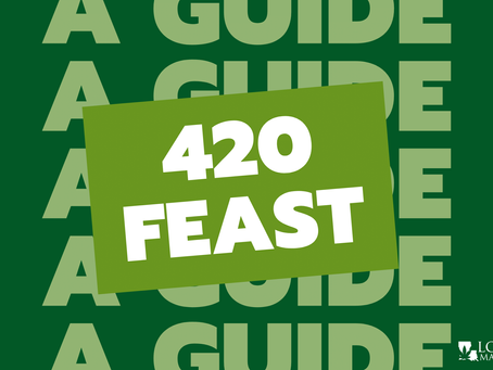 420 Feast: A Guide to Canna-Recipes Using Tinctures