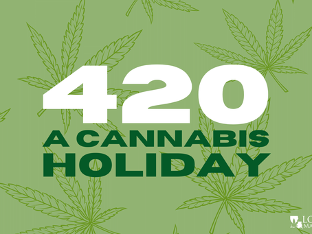 All Things 420: A Cannabis Holiday
