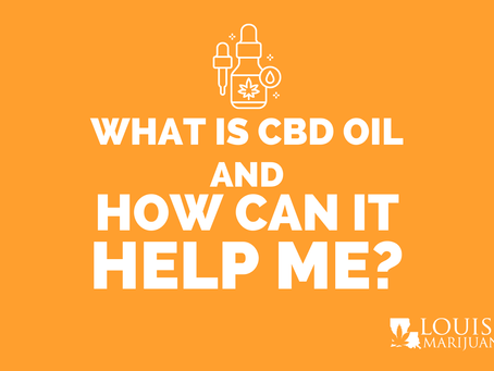 What is CBD Oil & How Can it Help Me?