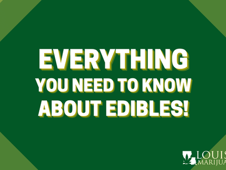 Everything You Need To Know About Edibles