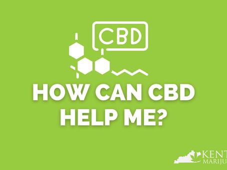 How Can CBD Help Me?