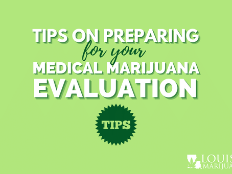 How to prepare for your medical marijuana evaluation