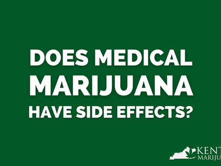 What are the Potential Side Effects of Medical Marijuana?