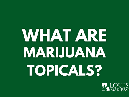 Cannabis 101: What are Topicals?