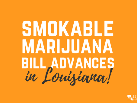 Smokable Marijuana Bill Advances in Louisiana