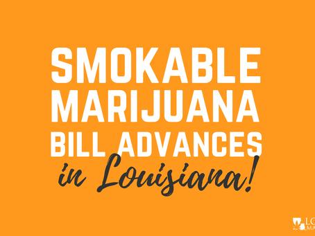 Smokable Marijuana Bill Advances in Louisiana