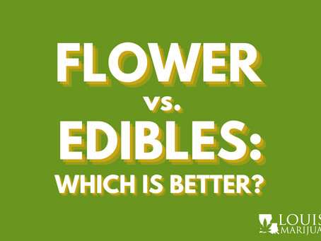 Flower Versus Edibles: Which Consumption Method Will Work Best For Me?