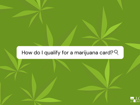 How To Qualify For Medical Marijuana In Louisiana: Get Your Marijuana Card Today!