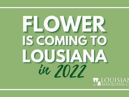 Marijuana Flower Coming to Louisiana in 2022!