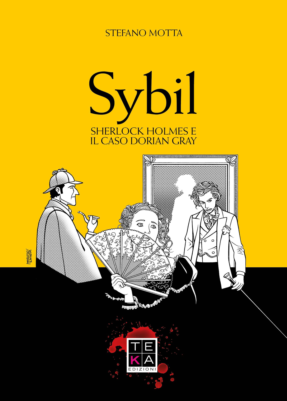 Sybil. Sherlock Holmes e il caso...