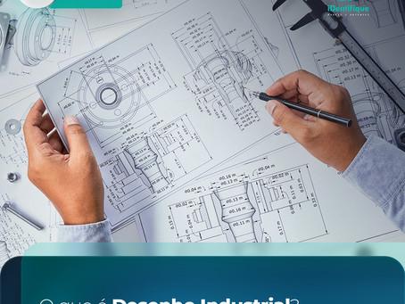 O que é Desenho Industrial?