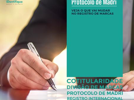 As novidades devido a adesão do Brasil ao protocolo Madri
