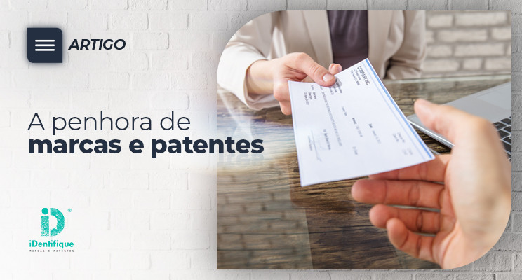 penhora de marcas e patentes propriedade industrial